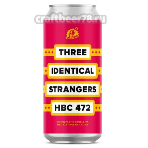 AF Brew - Three Identical Strangers: HBC 472