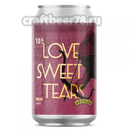 Brewlok - Love Sweet Tears (Cherry Edition)