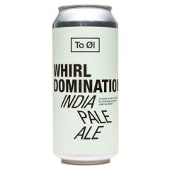 To Øl - Whirl Domination