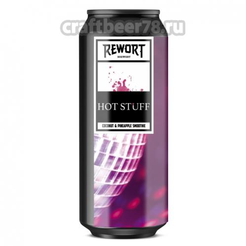 Rewort - Hot Stuff