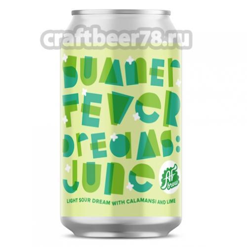 AF Brew - Summer Fever Dreams: June