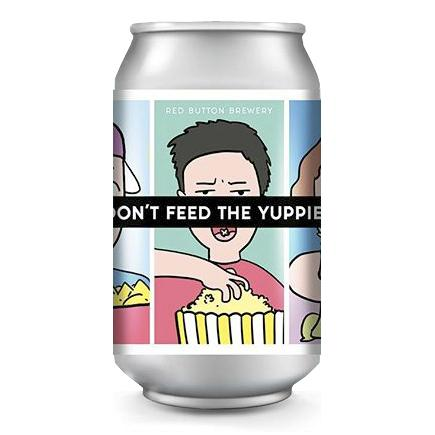 Red Button - Don`t Feed the Yuppies